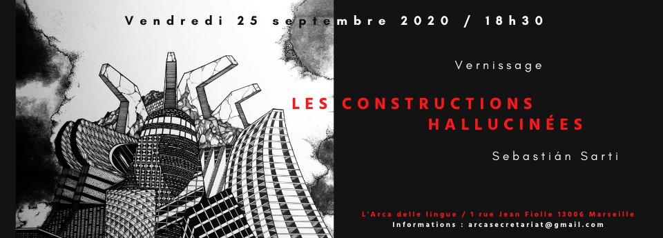 Sebastian Sarti Canals : Les constructions hallucinées