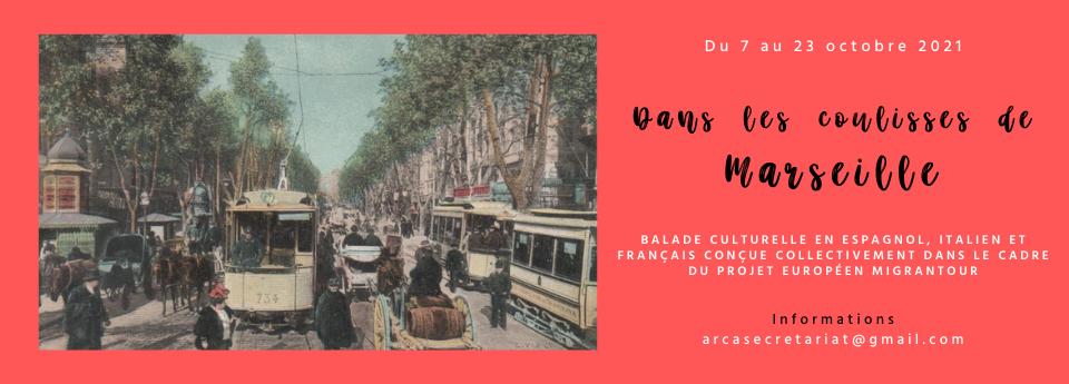 Dans les coulisses de Marseille / Balades urbaines
